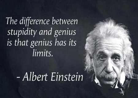 alberteinstein-quote-stupidity-vs-genius